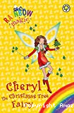 Cheryl , the Christmas Tree Fairy