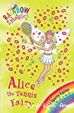 Alice, the Tennis Fairy