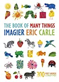 Eric Carle's book of many things = L'imagier Eric Carle : Mes 200 premiers mots